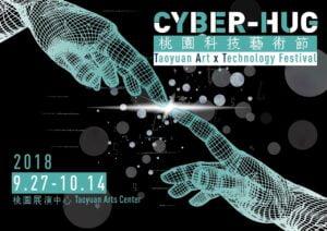 CyberHug-2018 Taoyuan Art & Technology Festival