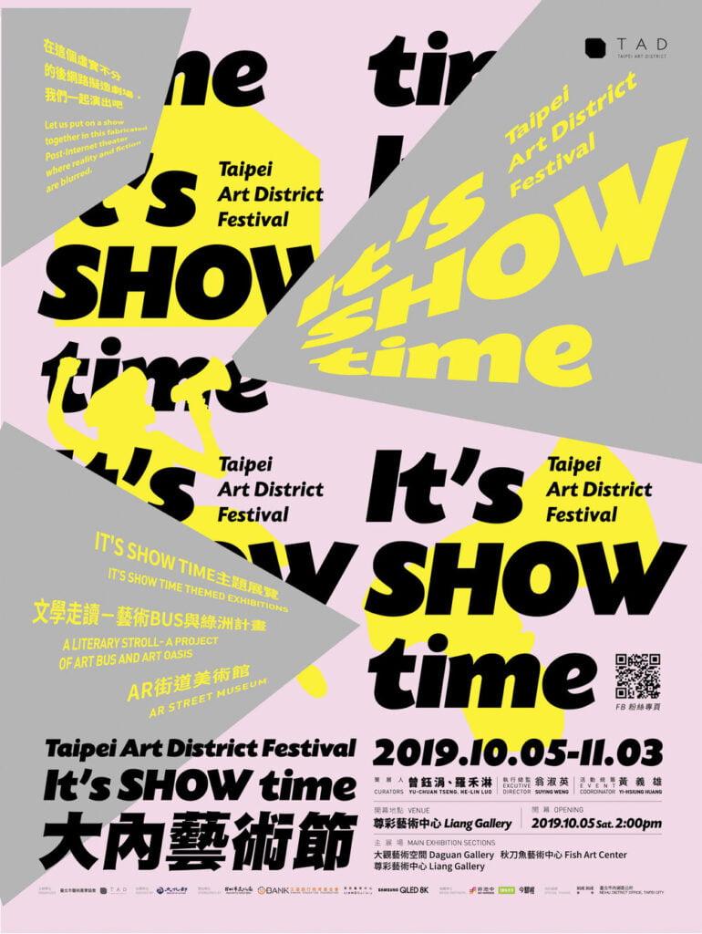It is SHOW Time, 2019 Taipei Art District Festival, Taipei, Taiwan